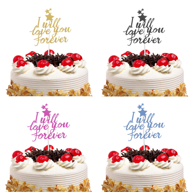 I Will Love You Forever Cake Topper Flags Gillter Xmas Cake Topper Kids Happy Birthday Wedding Baby Shower Party Baking DIY New