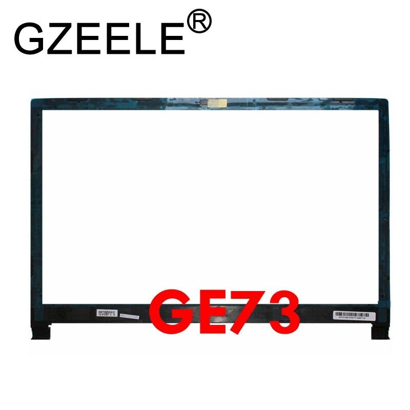 GZEELE novo Para MSI GE73 GE73VR 7RF-006CN MS-17C1 Frente Lcd Bezel Quadro Capa