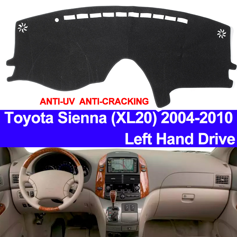 TAIJS Car Dashboard Cover Dash Mat For Toyota Sienna XL20 2004 2005 2006 2007 2008 2009 2010 Non-slip Sun Shade Pad Carpet Toyota Land Cruiser