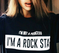 I'M NOT A PRINCESS I'M A ROCK STAR T SHIRT Women Hip Hop  tops Fashion Clothing Crewneck tee Summer Style t shirt Plus Size