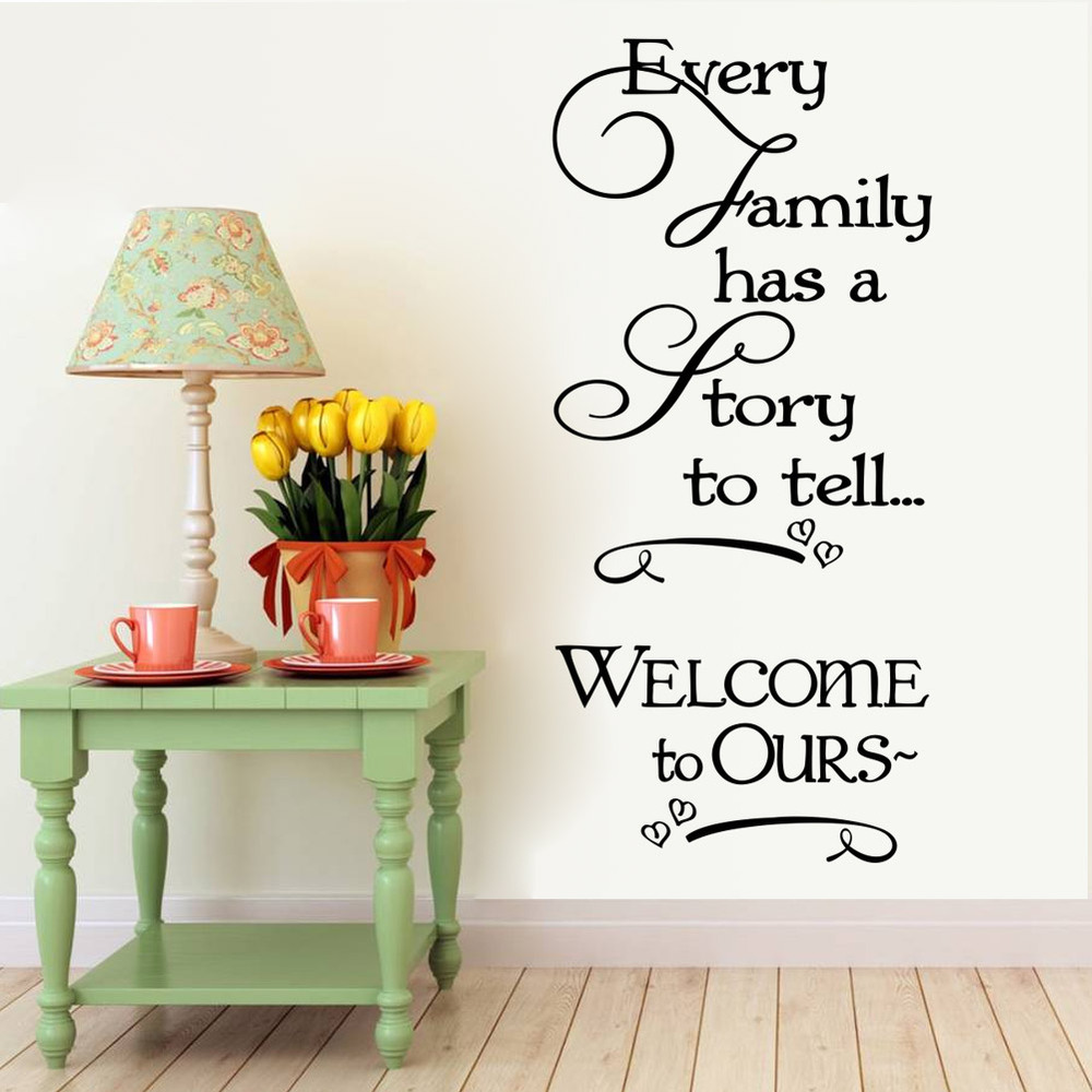 & PVC Welcome ours wall stickers every family has a story quotes decorative removable wa ...