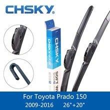 CHSKY лобовое стекло автомобиля щетка для Toyota Prado LC 120 и 150 2002 2003 2004 2005 2007 2006 2008to2016 Fit крюк рычаги стеклоочистителей