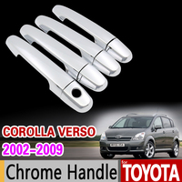 For Toyota Coorolla Verso 2002 2009 Chrome Handle Cover Trim E121 AR10 Sportsvan 2005 2008 Accessories