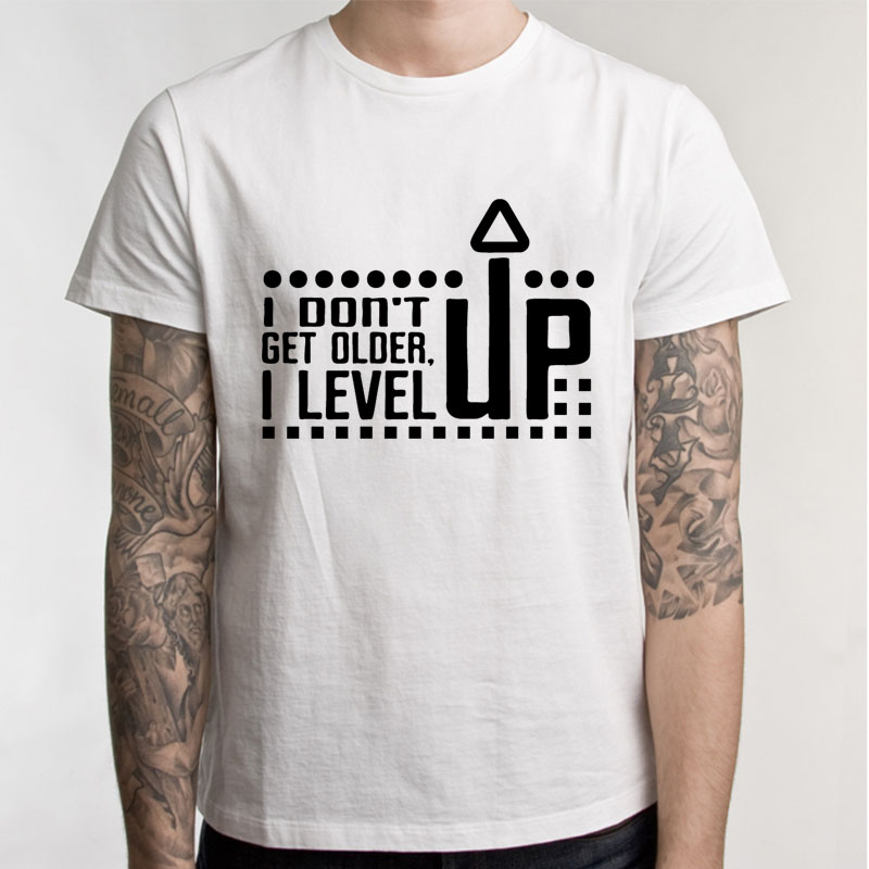 I Don't Get Older I Level Up T Shirt for Geek and Gamers Birthday Gift T-Shirt Men Short Sleeve Man Tees