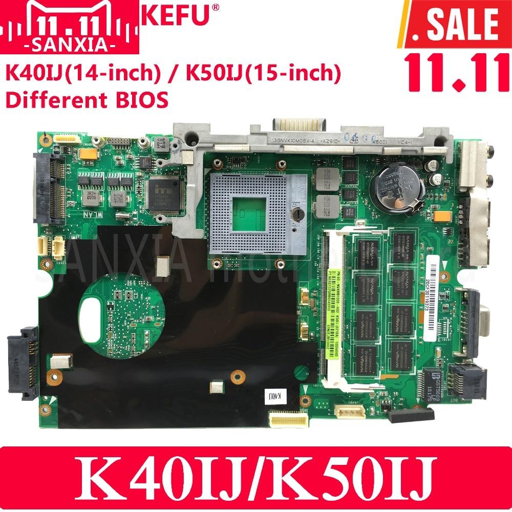 цена на KEFU K40IJ Laptop motherboard for ASUS K40IJ K50IJ K60IJ X5DIJ K40AB K50AB K40 K50 Test original mainboard