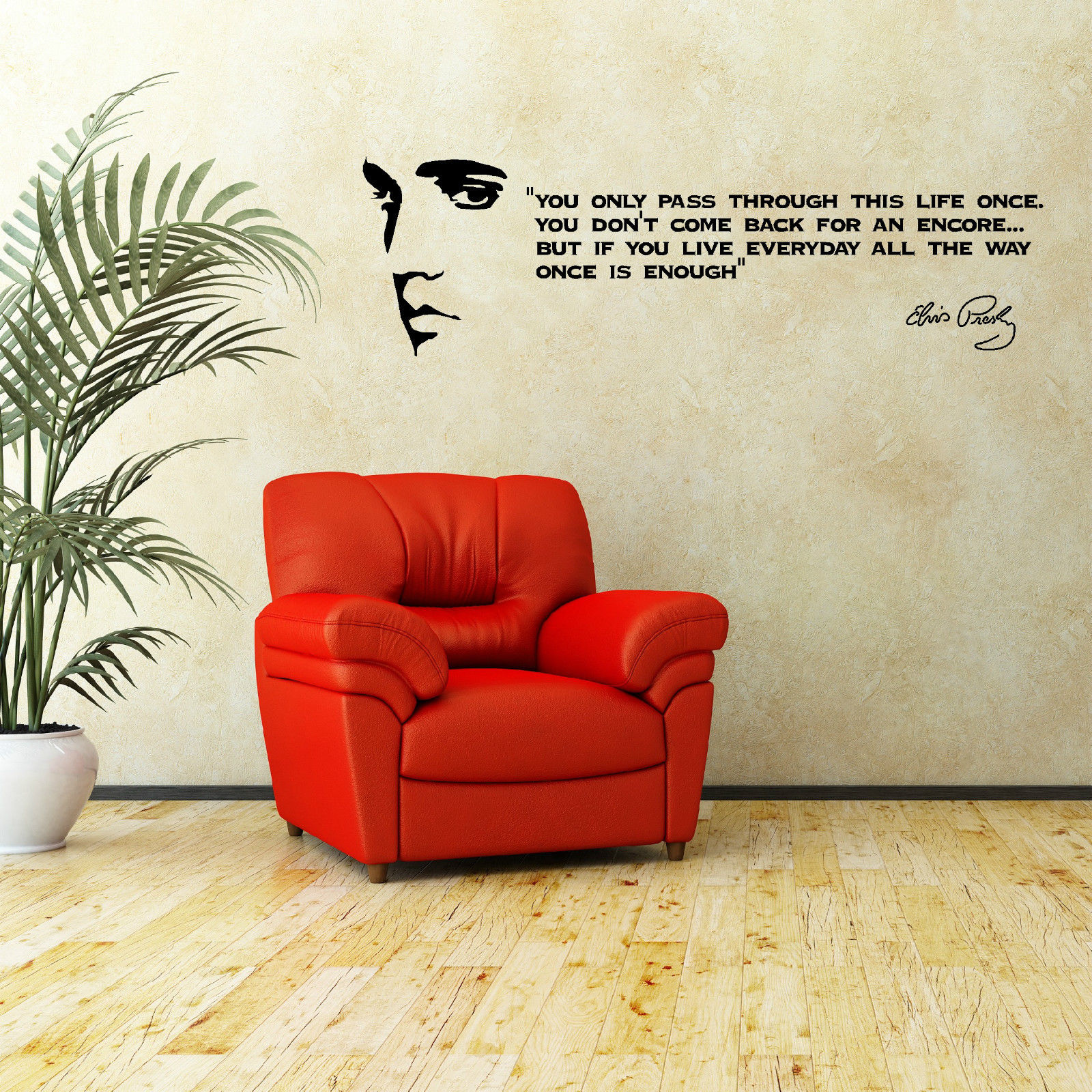 Elvis Quotations You Only Pass Through This Life Wall Stickers