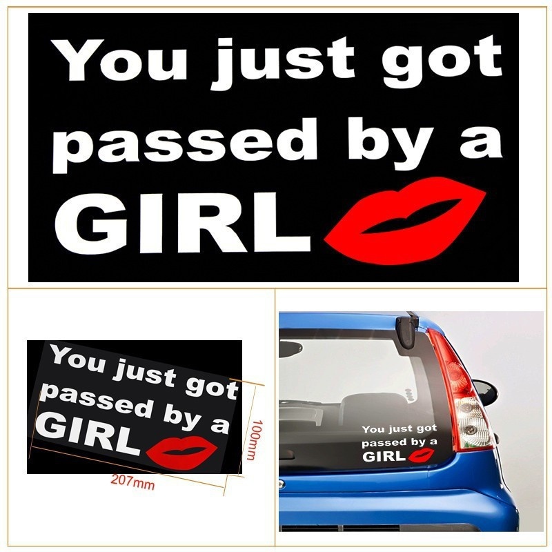 Funny sticker You Just Got Passed By A Girl, car accessories stkcar.com