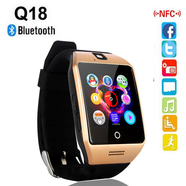 2016 new NFC Bluetooth Smart Watch Q18 With Camera facebook Sync SMS MP3 Smartwatch Support Sim TF Card For IOS Android Phone