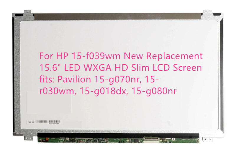 For HP 15-f039wm New Replacement 15.6 LED WXGA HD Slim LCD Screen fits: Pavilion 15-g070nr, 15-r030wm, 15-g018dx, 15-g080nr b133xw03 v 4 v4 new 13 3 wxga hd led lcd screen slim display replacement