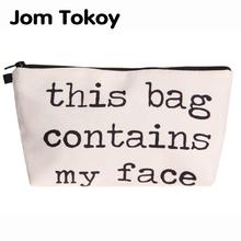 Jom Tokoy Heat Transfer Druk kosmetyczka moda damska torba marki makijaż ta torba zawiera moją twarz tanie tanio Futerały kosmetyczne hzb837 Zamek 13 5 cm Literę 18-22cm Poduszkę Poliester 100 poliester