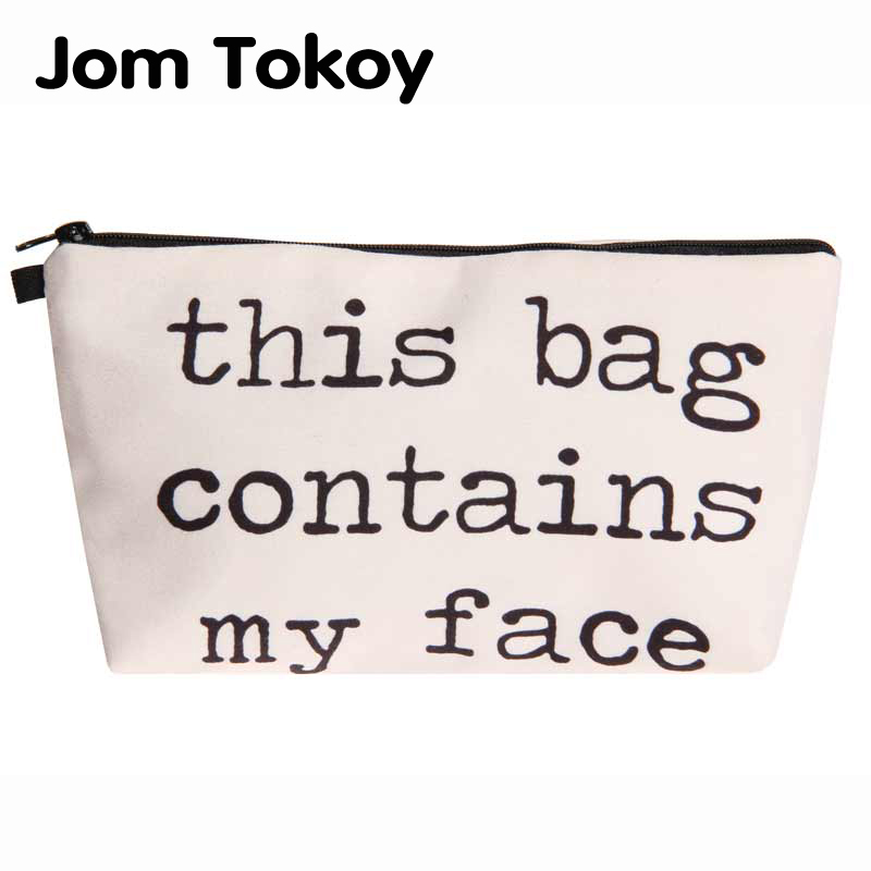 Jom Tokoy Heat Transfer Printing Cosmetic Bag Fashion Women Brand makeup bag This Bag Contains My Face