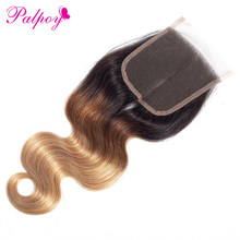 PALPOY Pre-Colored Ombre Brazilian Body Wave #1B/4/27 Free/Middle/Three Part Lace Closures 10-20 Inch Non Remy 100% Human Hair(China)