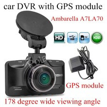 Sale night vision with GPS module Ambarella A7LA70 GS98C Car DVR DashCam digital Camcorder 178 Degree Wide viewing Angle carcam