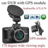 Night Vision With GPS Module Ambarella A7LA70 GS98C Car DVR DashCam Digital Camcorder 178 Degree Wide