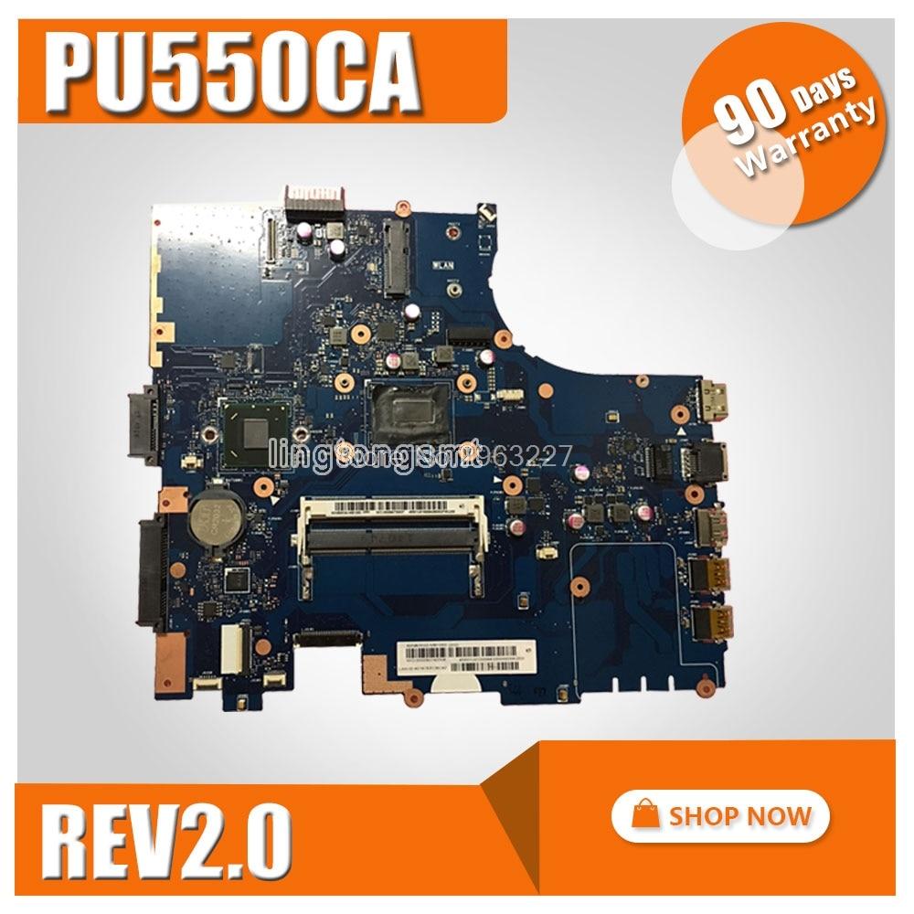 for ASUS PU550C PU550CA PU550 motherboard PU550CA REV2.0 Mainboard DDR3 with cpu 100% tested