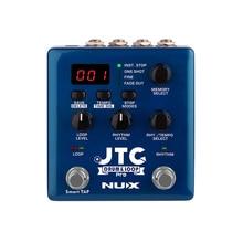 NUX JTC Pro 드럼 루프 듀얼 스위치 루퍼 페달 기타 효과 자동 녹음 6 시간 녹음 시간 Smart Guitarra Effects