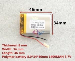 Image 2 - لتر الطاقة بطارية 3.7 V ليثيوم بوليمر 803446 083446 1400 mAh GPS بطارية MP3 MP4 المتكلم التدريس آلة