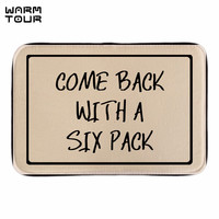 WARM TOUR Comeback With A Six Back Doormat Cute Sign Decor Home Welcome In Outdoo Door