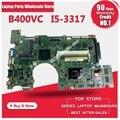 Для материнской платы Asus B400V B400VC REV2.1 материнская плата i5-3317U процессор 4G памяти