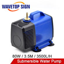 цена на WaveTopSign Multi-Function Submersible Water Pump 80W 3.5M 3500L/H IPX8 220V for CO2 Laser Engraving Cutting Machine