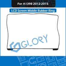 50pcs/Lot A1398 LCD Screen Middle Frame Rubber Bezel Ring For MacBook Pro Retina 15″ Display Mid Rubber 2012 20213 2014 2015