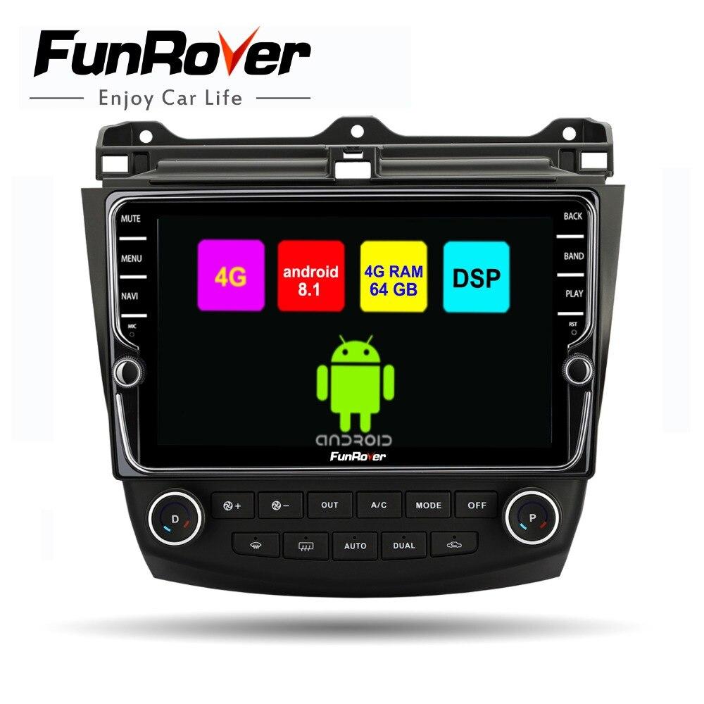 Funrover 8 octa core 2din car multimedia dvd player android 8.1 para Honda Accord rádio 7 2003-2007 SIM navegação gps estéreo DSP