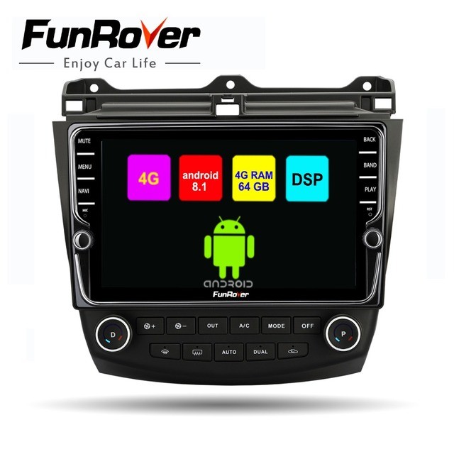 Funrover octa 8 core 2din car multimedia dvd player android 8.1 for Honda Accord 7 2003-2007 SIM radio gps navigation stereo DSP