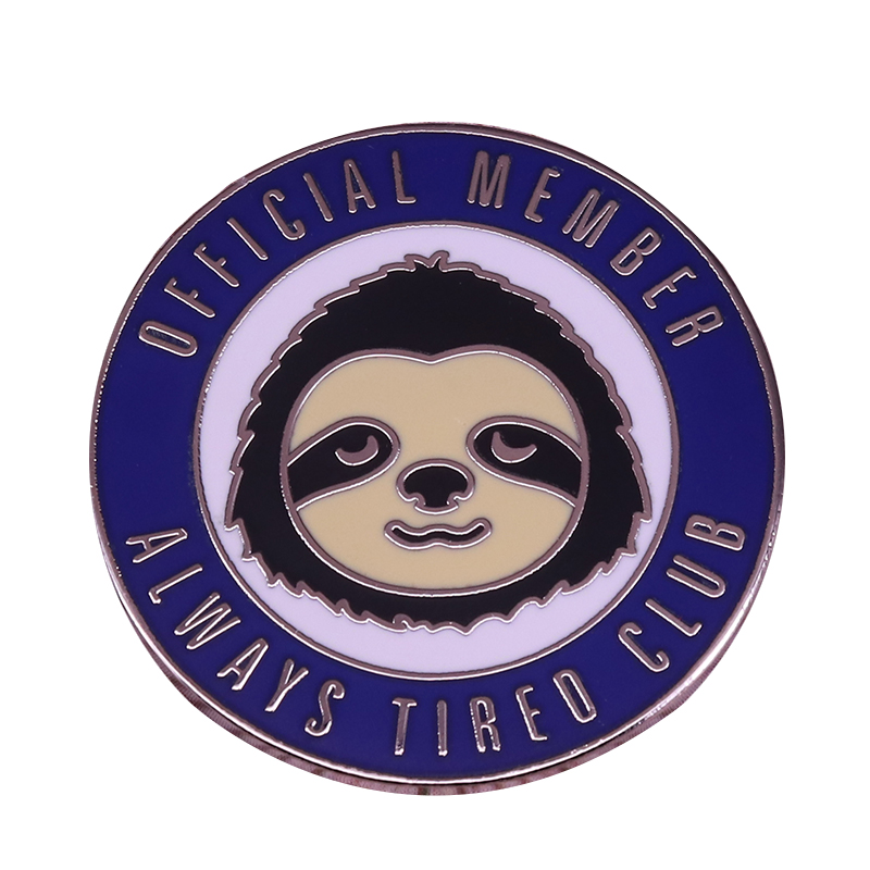 Always tired club round badge cute sloth brooch insomnia sick self care pin funny friends birthday present(China)