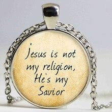 Jesus necklace, jesus is not my religion,he's my savior necklace print photo Christian necklace HZ1