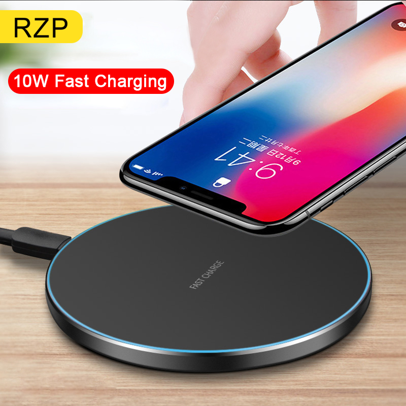 RZP 10W QI Wireless Charger For IPhone X XR Xs Max 8 Plus Samsung S9 S10 Plus Note 9 Wireless Charging Pad Fast Charging Charger
