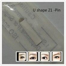 100 Pcs Tattoo Needle U Shape 21Needle Permanent Eyebrow Makeup Blades For 3D Permanent Makeup Manual Tattoo Pen