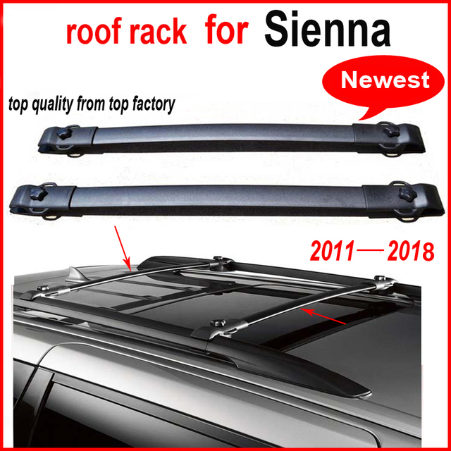 Newest Luggage Bar Roof Roof Rail Cross Bar For Toyota Sienna 2011 2018,  Made