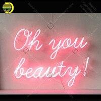 Ой вы Красота неоновая вывеска Стекло трубы ручной работы неоновый свет знак Отдых Декор Спальня знаковых знак неоновый свет anuncio luminoso