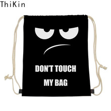THIKIN Cool Black Small Drawstring Bag Don't Touch My Bag Printing Storage Bags Daily Backpack Junior Boys Storage Mochila 2019
