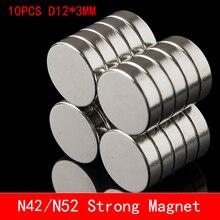 10 шт 12 мм х 3 мм супер сильные круглые Дисковые магниты 12*3 12x3 редкоземельный неодимовый магнит N42 N52 12 мм* 3 мм