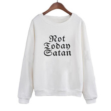 Casual Women Tracksuit NOT TODAY Europe Fashion Letters Hoodies Sweatshirts Autumn New Arrival