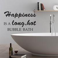 Happiness is a long hot bubble bath Bathroom Bath Tub Wall Decal Relax Vinyl Quote Art Sticker 46 x 28 M