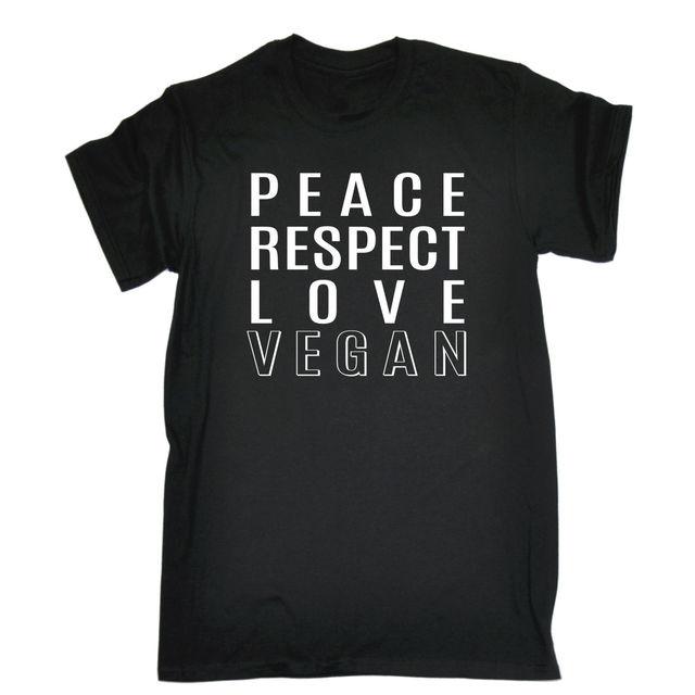 PEACE RESPECT LOVE VEGAN T SHIRT Vegan Vegetarian Hippie Hipster Birthday Gift Loose Cotton Shirts For Men Cool Tops