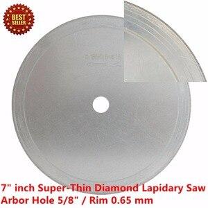 "Image 5 - 7 ""인치 슈퍼 얇은 아버 구멍 16mm 5/8"" 림 0.65mm 다이아몬드 톱 블레이드 돌 보석에 대한 보석 절단 디스크 보석 도구"