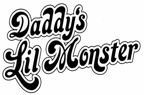For Daddy's Lil Monster sticker VINYL DECAL Suicide Squad