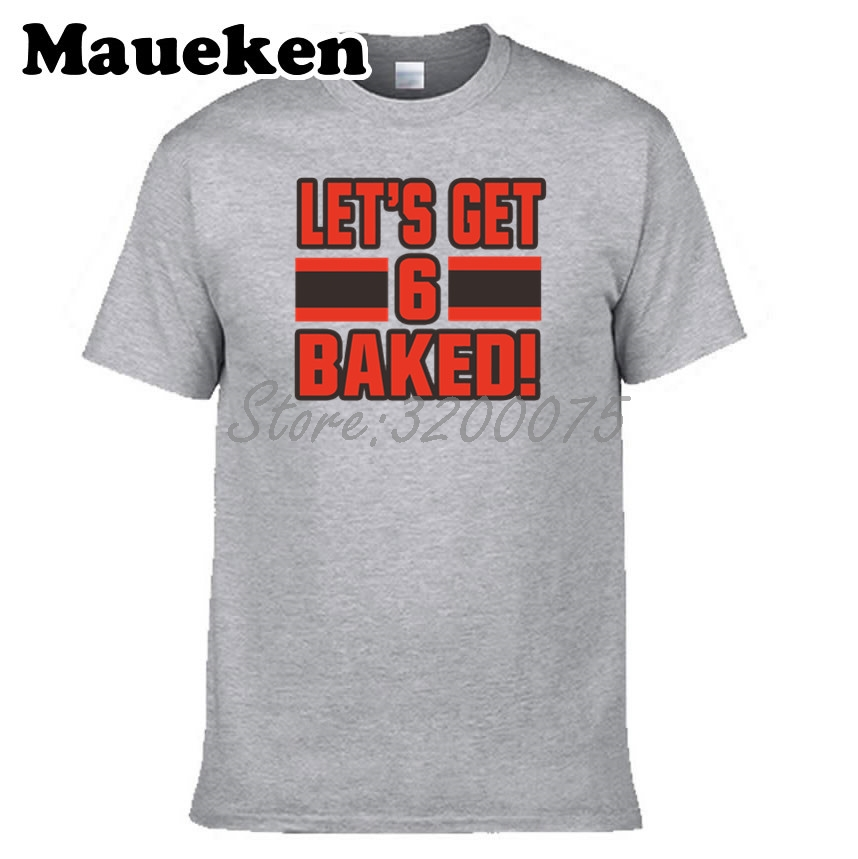meet 7944a 618df US $18.88 |Men Baker Mayfield 6 Let's get Baked Cleveland T shirt Clothes T  Shirt Men's tshirt for fans tee W18052102-in T-Shirts from Men's Clothing  ...