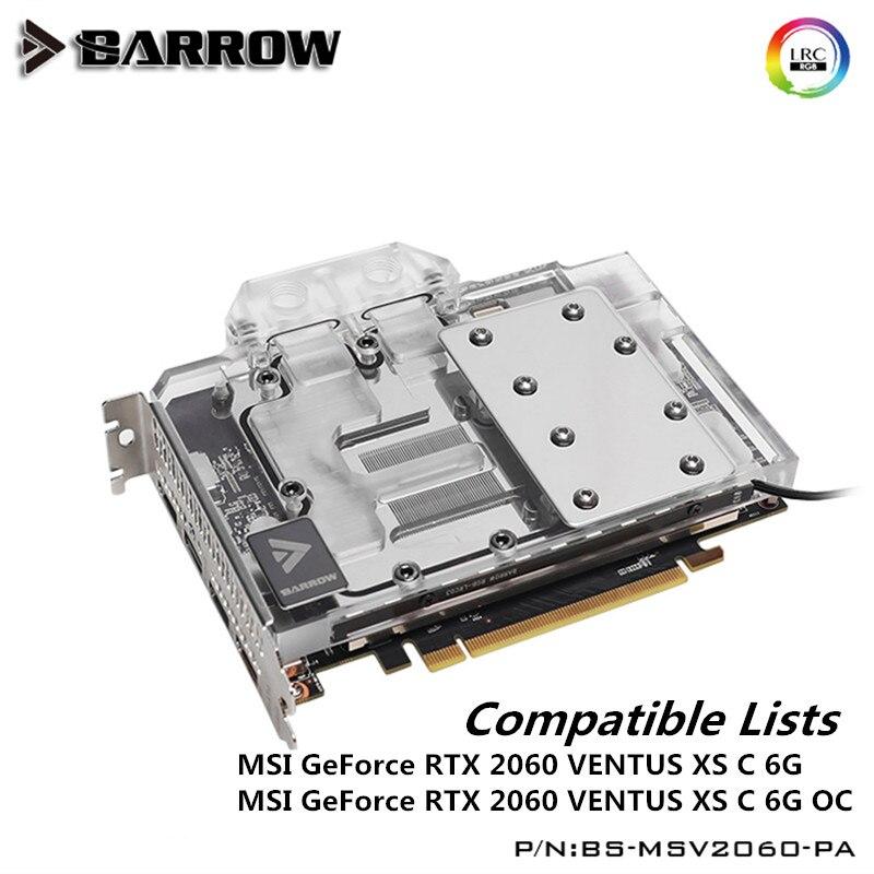 Barrow full cover GPU Water Block for MSI GeForce RTX 2060 VENTUS XS C 6G /OC Graphics Card LRC2.0 5V D-RGB BS-MSV2060-PA slip-on shoe