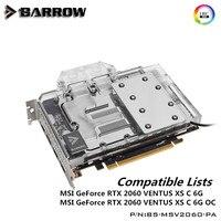 Barrow copertura completa GPU Water Block per MSI GeForce RTX 2060 VENTUS XS C 6G/OC Scheda grafica LRC2.0 5 V D-RGB BS-MSV2060-PA