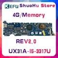 KEFU для ASUS UX31A2 UX31A UX31 REV2.0 I5-3317U 4GMemory ZenBook материнская плата для ноутбука протестированная 100% оригинальная материнская плата