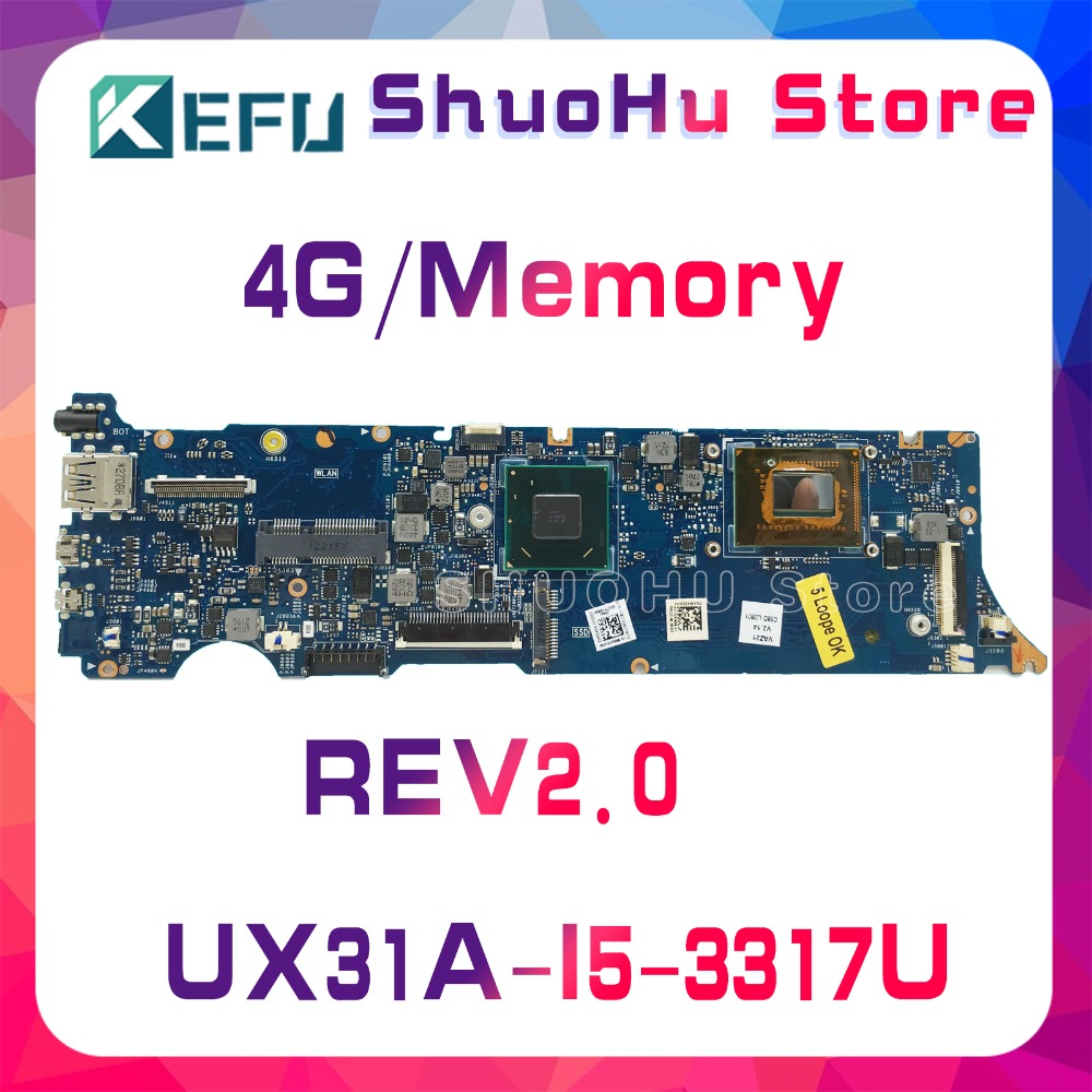KEFU For ASUS UX31A2 UX31A UX31 REV2.0 I5-3317U 4GMemory ZenBook Laptop Motherboard Tested 100% Work Original Mainboard