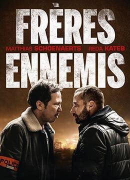 《近敌》2018年比利时,法国剧情,惊悚电影在线观看