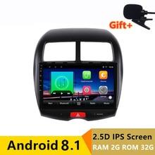 10 «2 + 32G 2.5D ips Android 8,1 автомобильный DVD мультимедийный плеер gps для Mitsubishi ASX 2010 2012-2014-2016 автомобильный Радио Стерео навигация