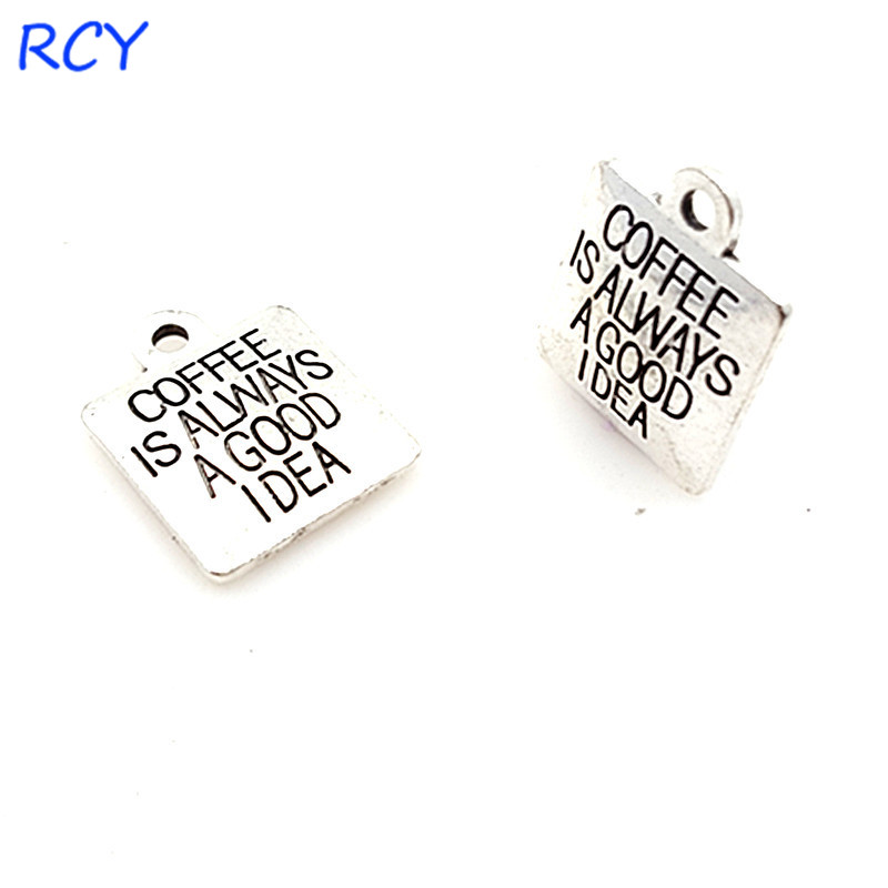 Top Quality 5 Pieces/lot 15mm Letter Printed coffee is always a good idea charms coffee charms for jewelry making image