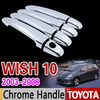 For Toyota Wish 2003 2009 AE10 10 Chrome Handle Cover Trim Set 2004 2005 2006 2007