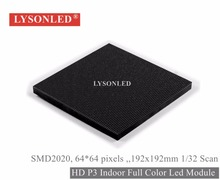 LYSONLED Factory Price Indoor HD P3 SMD Full Color LED Display Module 64×64 Pixels, 1/32 Scan Indoor P3 LED Module RGB 192*192MM